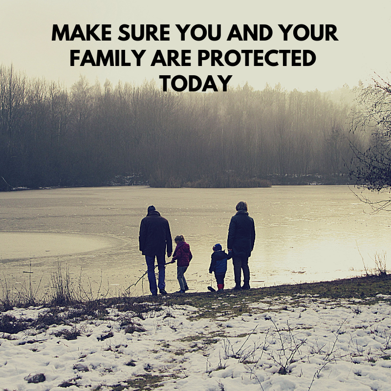 Make sure you and your family are protected today.png